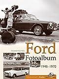 Ford Fotoalbum 1948-1970