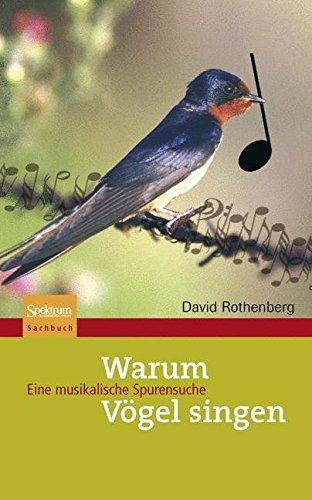 Buchcover: Warum Vögel singen: Eine musikalische Spurensuche