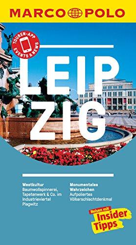 MARCO POLO Reiseführer Leipzig: inklusive Insider-Tipps, Touren-App, Update-Service und NEU: Kartendownloads (MARCO POLO Reiseführer E-Book)