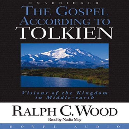 The Gospel According to Tolkien  Audiolibri