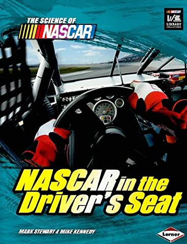 NASCAR in the Driver's Seat (Science of NASCAR)