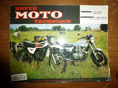 Revue moto technique n°30 : Yamaha DT 125 MX, Kawasaki Z 650 B1 – B2 – C2, honda CX 500