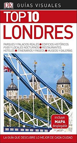 Guía Visual Top 10 Londres: La guía que descubre lo mejor de cada ciudad (GUIAS TOP10) (Hotel Londres)