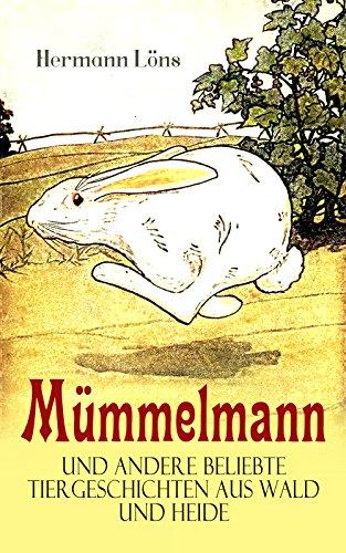 mummelmann-und-andere-beliebte-tiergeschichten-aus-wald-und-heide-ein-tapfere-hase-wird-zum-helden-g