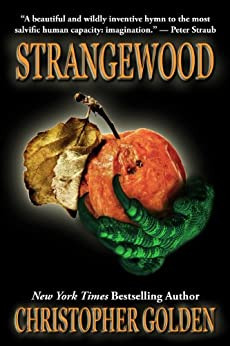 Strangewood by [Golden, Christopher]