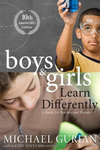 boys-and-girls-learn-differently-a-guide-for-teachers-and-parents-by-michael-gurian-special-edition-