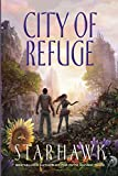 City of Refuge: Volume 3 (The Fifth Sacred Thing)