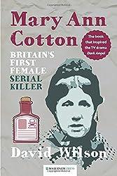 Mary Ann Cotton: Britain's First Female Serial Killer