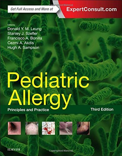 Pediatric Allergy: Principles and Practice, 3e by Donald Y. M. Leung MD PhD (2015-08-25)