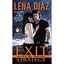 Exit Strategy: An EXIT Inc. Thriller (EXIT Inc. Thrillers) by Lena Diaz (2015-06-30)
