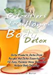 Best Detox Products - Detoxifiers For At Home Body Detox: Detox Products Review