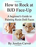 How to ROCK at BJD Face-Ups: A Beginner's Guide to Painting Resin Doll Faces