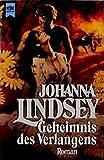 Geheimnis des Verlangens: Roman (Heyne Allgemeine Reihe (01)) - Johanna Lindsey