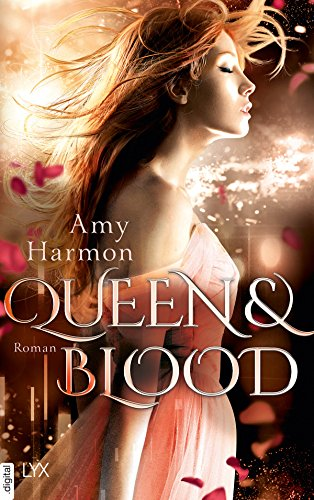 Queen and Blood (Bird-and-Sword-Reihe 2) (German Edition)