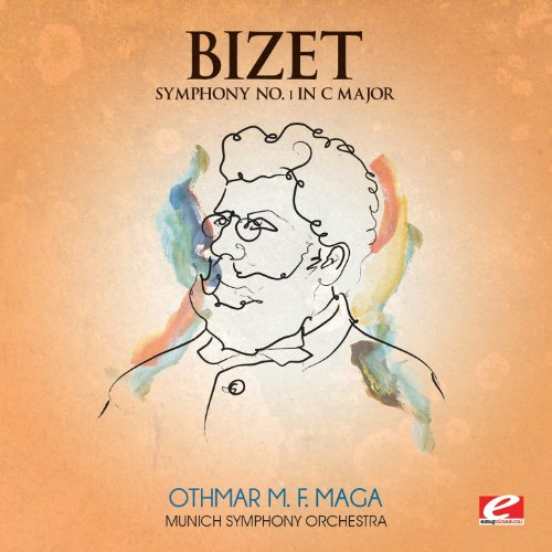 Bizet: Symphony No. 1 in C Major (Digitally Remastered)