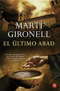 El Último Abad par Martí Gironell