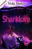 Sharklove: Kurzroman (Aqualove-Trilogie 0)