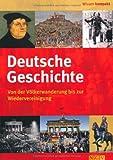 Deutsche Geschichte: Von der Völkerwanderung bis zur Wiedervereinigung - Friedemann Bedürftig
