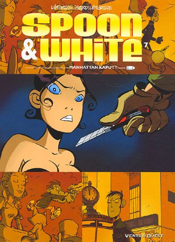 Spoon & White, Tome 7 : Manhattan Kaputt