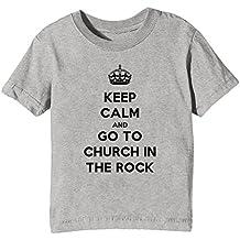 Keep Calm And Go To Church In The Rock Niños Unisexo Niño Niña Camiseta Cuello Redondo Gris Manga Corta Todos Los Tamaños Kids Unisex Boys Girls T-shirt Grey All Sizes