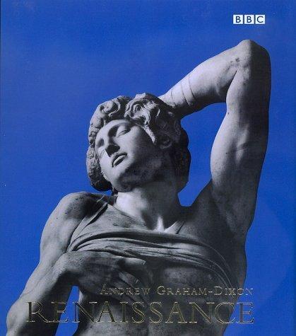 Portada del libro Renaissance by Andrew Graham-Dixon (2000-01-02)