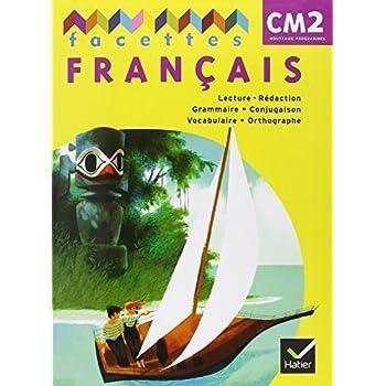 Facettes Français CM2 ed. 2011, Livre de l'Eleve et Memo