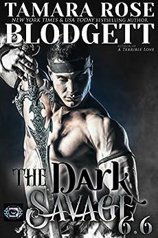 The Dark Savage (#6.6): Alpha Warriors of the Band (The Savage Series) (Brief-Bites Novelette) by [Blodgett, Tamara Rose]