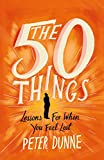 #7: The 50 Things: Lessons for When You Feel Lost