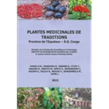 Plantes Medicinales de Traditions: Province de l'Equateur - R.D. Congo
