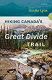 Hiking Canada's Great Divide Trail - 3rd Edition (English Edition)