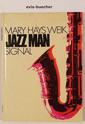 Jazz Man, gebundene Ausgabe, 1974, [Holzschnitte von Ann Grifalconi. Dt. von Hans-Georg Noack],Mary Hays Weik.