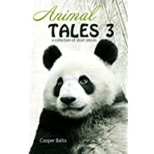 Animal Tales 3: A collection of stories for English Language Learners (A Hippo Graded Reader) (English Edition)