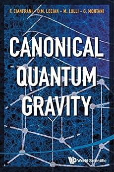 Canonical Quantum Gravity:Fundamentals and Recent Developments by [Cianfrani, Francesco]