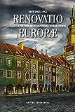 Renovatio Europae: Plädoyer für einen hesperialistischen Neubau Europas (Edition Sonderwege bei Manuscriptum) - David Engels