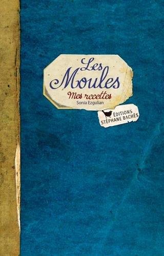 Les Moules par Ezgulian/Sonia