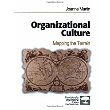 Organizational Culture: Mapping the Terrain (Foundations for Organizational Science) by Joanne Martin (2001-08-21)