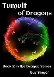 Tumult of Dragons: Book 2 in the Dragon Series