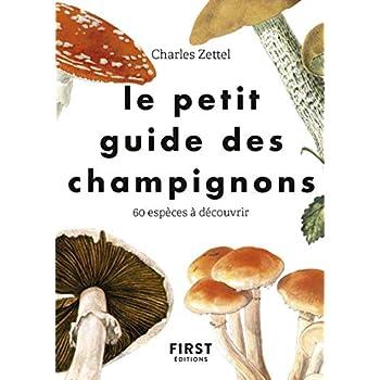 Le Petit guide des champignons - 60 espèces à découvrir