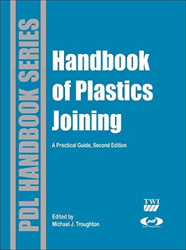 Handbook of Plastics Joining: A Practical Guide (Plastics Design Library)