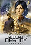 Star Trek - Destiny: Jubiläumsausgabe