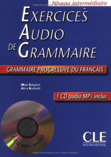 Exercices Audio De Grammaire: Niveau Intermediaire (French Edition) Pap/Com edition by Gregoire, Maia, Kostucki, Alina (2002) Paperback