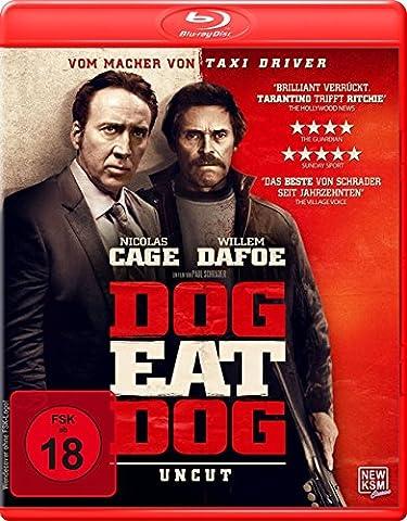 Dog Eat Dog - Uncut [Blu-ray]