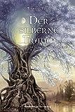 'Der silberne Traum (Die Chroniken der Nebelkriege, Band 4)' von Thomas Finn