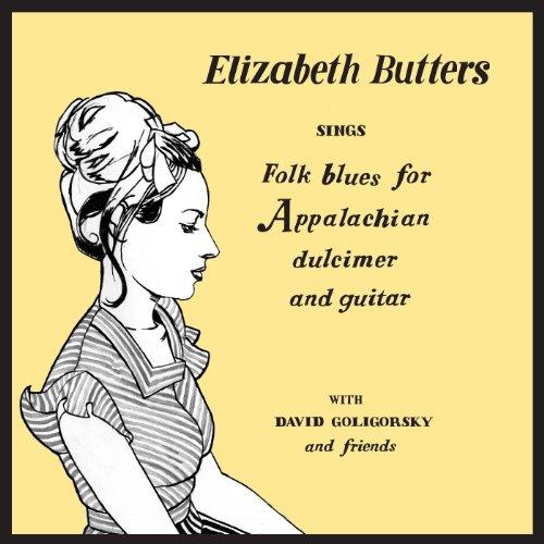 Elizabeth Butters Sings Folk Blues for Appalachian Dulcimer and Guitar