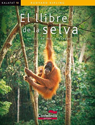 EL LLIBRE DE LA SELVA (Kalafat) (Catalan Edition) por Rudyard Kipling