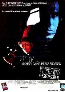 The Fourth Protocol Affiche du film Poster Movie Le quatrième protocole (11 x 17 In - 28cm x 44cm) Spanish Style A
