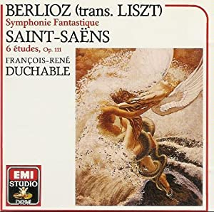Berlioz/Liszt : Symphonie Fantastique