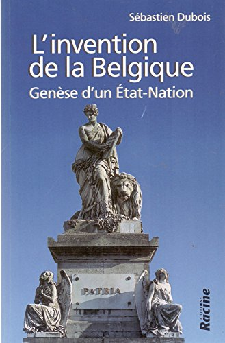 L'invention de la Belgique