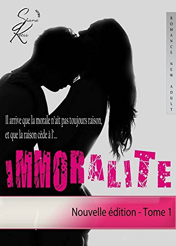 IMMORALITE - Tome 1  (Nouvelle édition) (French Edition)