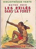 Mayne Reid. Les Exilés dans la forêt : . Illustrations de Michel Jacquot